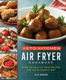 Keto Kitchen: Air Fryer Cookbook Book Cover - Click to open Coming Soon panel