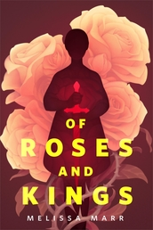 Of Roses and Kings Book Cover - Click to open Coming Soon panel