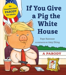 If You Give a Pig the White House Book Cover - Click to open Top Sellers panel
