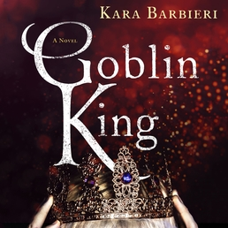 Goblin King Book Cover - Click to open Young Listener panel