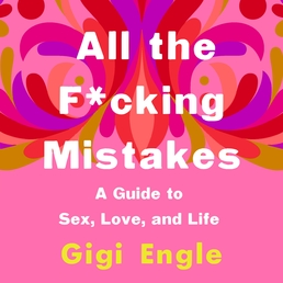 All the F*cking Mistakes Book Cover - Click to open Audiobooks panel