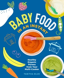 Baby Food in an Instant Book Cover - Click to open New Releases panel