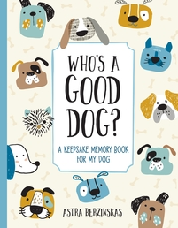 Who's a Good Dog? Book Cover - Click to open New Releases panel