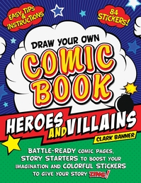 Draw Your Own Comic Book: Heroes and Villains Book Cover - Click to open New Releases panel
