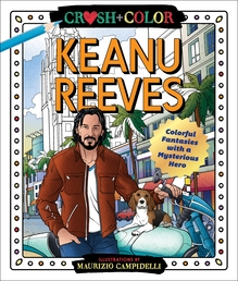 Crush and Color: Keanu Reeves Book Cover - Click to open Top Sellers panel