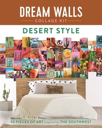 Dream Walls Collage Kit: Desert Style Book Cover - Click to open New Releases panel