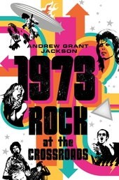 1973: Rock at the Crossroads Book Cover - Click to open New Releases panel