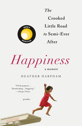 Happiness: A Memoir Book Cover - Click to see book details