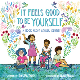 It Feels Good to Be Yourself Book Cover - Click to open Macmillan Kids panel