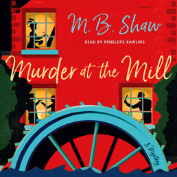 Murder at the Mill Book Cover - Click to open Audiobooks panel