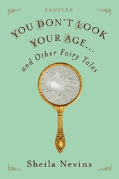 You Don't Look Your Age...and Other Fairy Tales Sampler Book Cover - Click to open New Releases panel