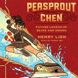 Peasprout Chen, Future Legend of Skate and Sword (Book 1) Book Cover - Click to open Young Listener panel