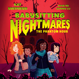 Babysitting Nightmares: The Phantom Hour Book Cover - Click to open Young Listener panel