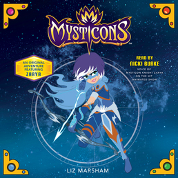 Mysticons: The Stolen Magic Book Cover - Click to open Young Listener panel