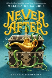 Never After: The Thirteenth Fairy Book Cover - Click to open Coming Soon panel