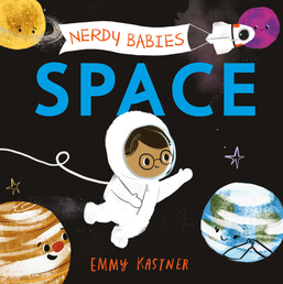 Nerdy Babies: Space Book Cover - Click to open Macmillan Kids panel