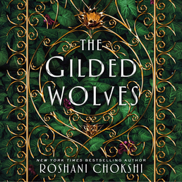 The Gilded Wolves Book Cover - Click to open Young Listener panel