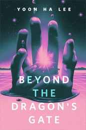 Beyond the Dragon's Gate Book Cover - Click to open New Releases panel