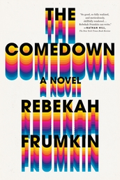 The Comedown Book Cover - Click to open Henry Holt panel