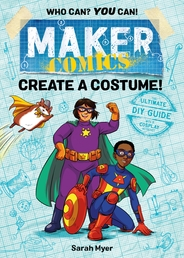 Maker Comics: Create a Costume! Book Cover - Click to open :01 Collection panel