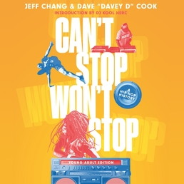 Can't Stop Won't Stop (Young Adult Edition) Book Cover - Click to open Young Listener panel