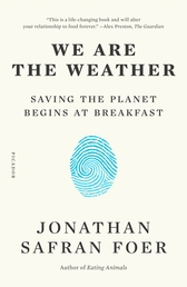 We Are the Weather Book Cover - Click to open New Releases panel