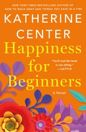 Happiness for Beginners Book Cover - Click to see book details