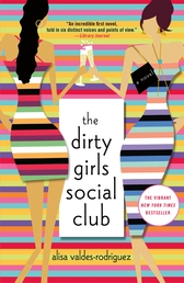 The Dirty Girls Social Club Book Cover - Click to see book details