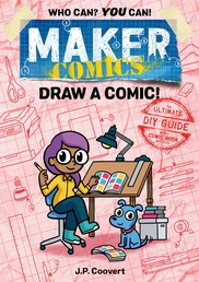 Maker Comics: Draw a Comic! Book Cover - Click to open :01 Collection panel