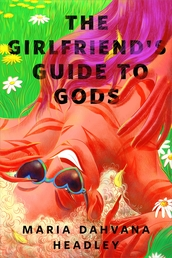 The Girlfriend's Guide to Gods Book Cover - Click to open New Releases panel