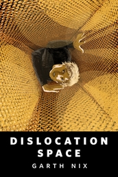 Dislocation Space Book Cover - Click to open New Releases panel
