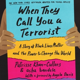 When They Call You a Terrorist (Young Adult Edition) Book Cover - Click to open Young Listener panel
