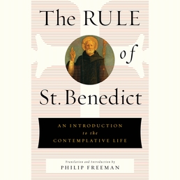 The Rule of St. Benedict Book Cover - Click to open Coming Soon panel