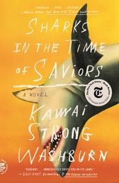 Sharks in the Time of Saviors Book Cover - Click to open New Releases panel