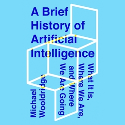 A Brief History of Artificial Intelligence Book Cover - Click to open Audiobooks panel