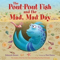 The Pout-Pout Fish and the Mad, Mad Day Book Cover - Click to open Young Listener panel