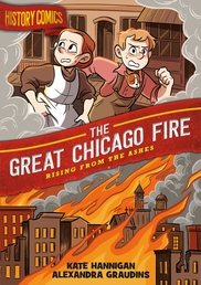 History Comics: The Great Chicago Fire Book Cover - Click to open :01 Collection panel