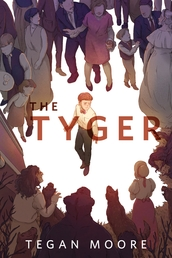 The Tyger Book Cover - Click to open New Releases panel