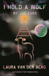 I Hold a Wolf by the Ears Book Cover - Click to open New Releases panel