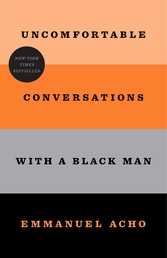 Uncomfortable Conversations with a Black Man Book Cover - Click to open Top Sellers panel
