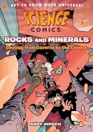 Science Comics: Rocks and Minerals