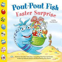Pout-Pout Fish: Easter Surprise Book Cover - Click to open Young Listener panel
