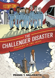 History Comics: The Challenger Disaster Book Cover - Click to open :01 Collection panel