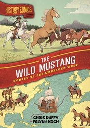 History Comics: The Wild Mustang Book Cover - Click to open :01 Collection panel