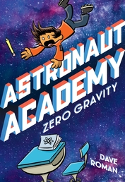 Astronaut Academy: Zero Gravity Book Cover - Click to open :01 Collection panel