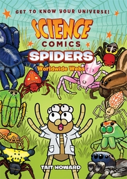 Science Comics: Spiders Book Cover - Click to open :01 Collection panel