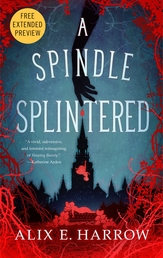 A Spindle Splintered Sneak Peek Book Cover - Click to open New Releases panel