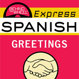 Behind the Wheel Express Spanish: Greetings Book Cover - Click to open Behind the Wheel panel