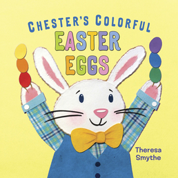 Chester's Colorful Easter Eggs Book Cover - Click to open Young Listener panel