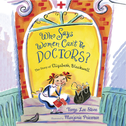 Who Says Women Can't Be Doctors? Book Cover - Click to open Young Listener panel
